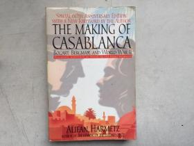 The Making of Casablanca: Bogart, Bergman, and World War II(英文原版)
