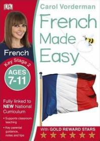 French Made Easy Ages 7-11 Key Stage 2,轻松学法语系列,英文原版