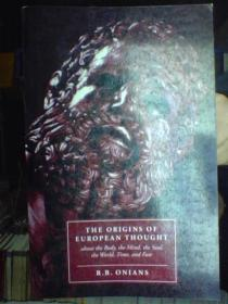 The Origins of European Thought:AbouttheBody,theMind,theSoul,theWorld,TimeandFate