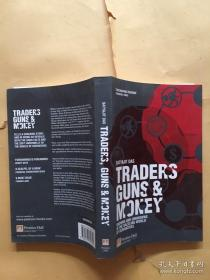 Traders, Guns and Money  ( 英文原版 )  交易员、枪和钞票:衍生品 花花世界中的已知与未知, Knowns and unknowns in the dazzling world of derivatives,Revised edition