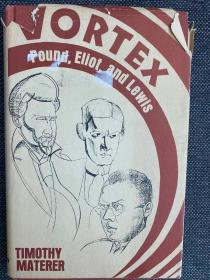 现货 Vortex: Pound, Eliot, And Lewis