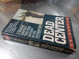 Dead Center : A Marine Sniper's Two-year Olyssey in the Vietnam War(英文原版36开平装)