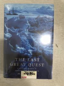 现货  The Last Great Quest: Captain Scott's Antarctic Sacrifice