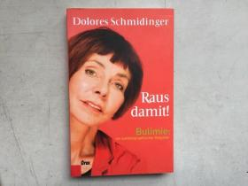 Raus damit! - Bulimie(德語原版)