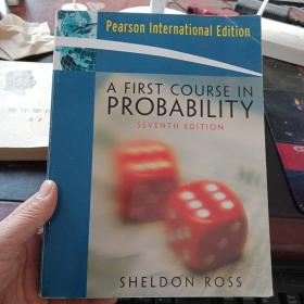 A First Course In Probability  SEVENTH  EDITION【书内页有笔记划线,不影响使用】