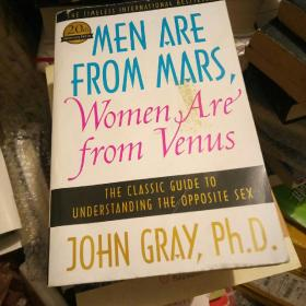 Men Are from Mars, Women Are from Venus:The Classic Guide to Understanding the Opposite Sex