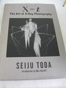 X=T: The Art of X-Ray Photography