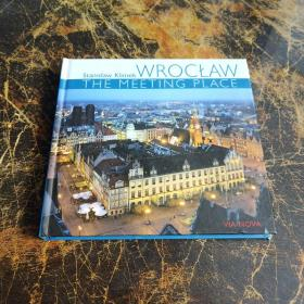 WROCLAW  THE  MEETING PLACE   看图