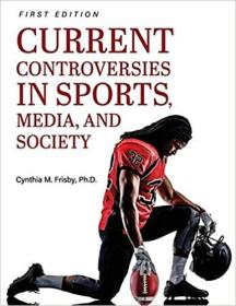 Current Controversies in Sports, Media, and Society