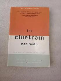 The Cluetrain Manifesto:The End of Business as Usual