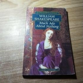 WILLIAM SHAKESPEARE.Much Ado About Nothing