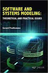 Software and Systems Modeling: Theoretical and Practical Issues