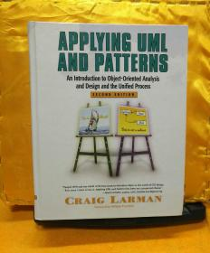 Applying UML and Patterns:An Introduction to Object-Oriented Analysis and Design and the Unified Process