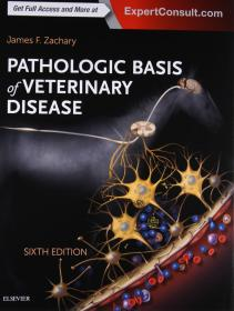 Pathologic Basis of Veterinary Disease Expert Consult, 6e  James F. Zachary 英文原版 兽医病理学  扎克瑞