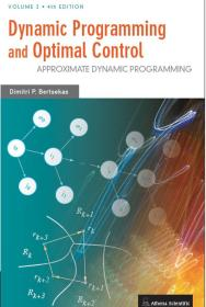 Dynamic Programming and Optimal Control: 2  Dimitri P. Bertsekas 英文原版 动态规划与最优控制 近似动态规划