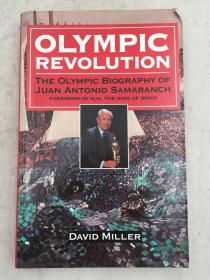 OLYMPIC REVOLUTION: the Olympic Biography of Juan Antonio Samaranch