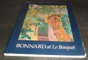 2手英文 Pierre Bonnard at Le Bosquet 波纳尔 sac21