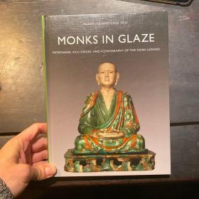 Monks in Glaze: Patronage, Kiln Origin, and Iconography of the Yixian Luohans, 河北 易县 辽代 罗汉 彩塑