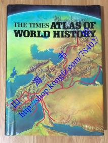 The Times Atlas of World History 泰晤士世界历史地图集 0843711256 9780843711257
