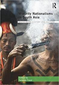 南亚的少数民族主义  Minority Nationalisms in South Asia