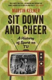 坐下来欢呼:电视上的体育历史  Sit Down And Cheer: A History Of Sport On TV