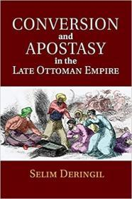 奥斯曼帝国晚期的皈依和叛教  Conversion and Apostasy in the Late Ottoman Empire