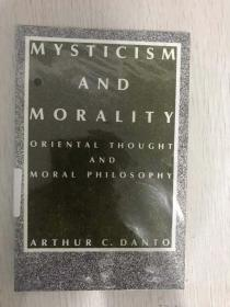 现货  Mysticism and Morality: Oriental Thought and Moral Philosophy