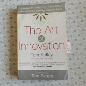 The Art of Innovation:Lessons in Creativity from IDEO, America's Leading Design Firm