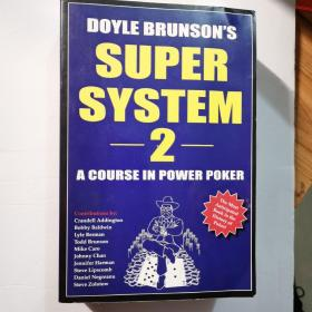 Doyle Brunson's Super System 2:A Course in Power Poker