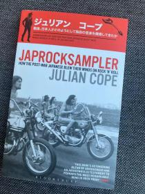现货 Japrocksampler: How the Post-War Japanese Blew Their Minds on Rock 'n' Roll