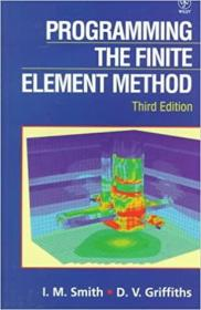 Programming the Finite Element Method, 3rd Edition