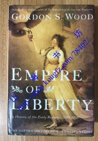 Empire of Liberty: A History of the Early Republic, 1789-1815 (The Oxford History of the United States)