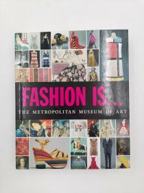 fashion is the metropolitan museum of art