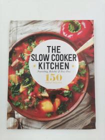 the slow cooker kitchen 150 great recipes