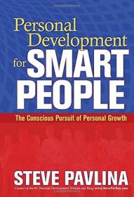 预订3周到货 Personal Development for Smart People: The Conscious Pursuit of Personal Growth   英文原版