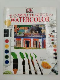The Complete Guide to Watercolor DK水彩画指南