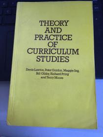 THEORY AND PRACTICE OF CURRICLUM STUDIES