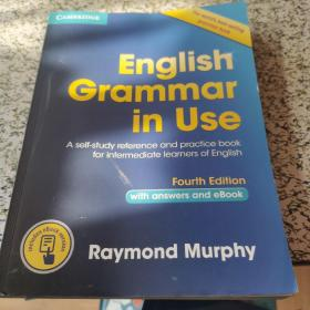 English Grammar in Use Book with Answers and Interactive eBook:Self-Study Reference and Practice Book for Intermediate Learners of English  内有开胶