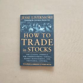 How To Trade In Stocks Jesse Livermore  如何买卖股票(英文版)