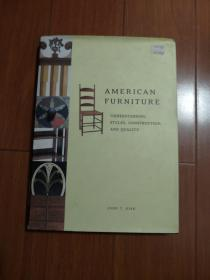 AMERICAN FURNITURE (UNDERSTANDING STYLES,CONSTRUCTION,AND QUALITY)
