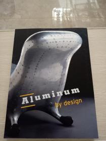 Aluminum by design 鋁的設計  原版