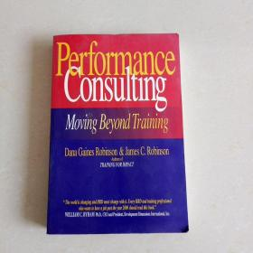 英文原版Performance consulting: Moving Beyond Training