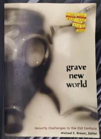 Grave New World: Security Challenges in the 21st