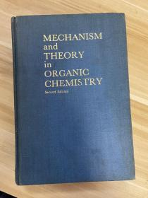 MECHANISM AND THEORY IN ORGANIC CHEMISTRY ( 有机化学机理与理论 第二版)