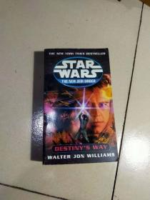 Destinys Way (Star Wars: The New Jedi Order, Book 14) by Williams, Walter Jon