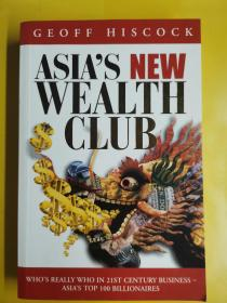Asias wealth club : whos really who in business the top 100 billionaires in Asia