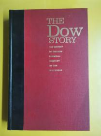 The Dow Story: The History Of The Dow Chemical Company
