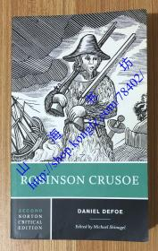 Robinson Crusoe: An Authoritative Text, Contexts, Criticism, Second Edition 鲁滨逊漂流记 9780393964523