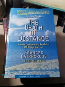 The Death of Distance:How the Communications Revolution Will Change Our Lives