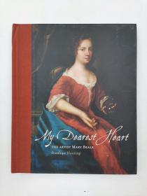 My Dearest Heart: The Artist Mary Beale